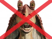 No more Jar Jar Binks