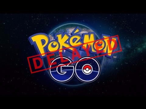 Pokemon GO global rollout delayed