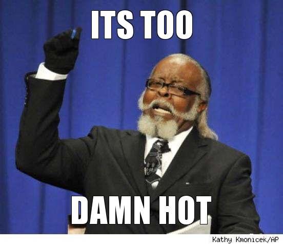 its-too-damn-hot