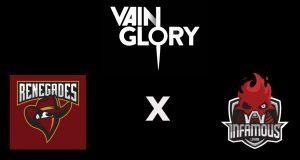 vain glory infamous x renegade
